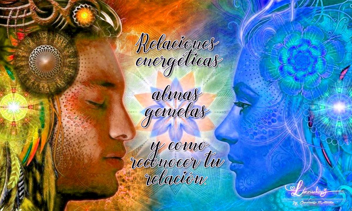 Relaciones energéticas y almas gemelas
