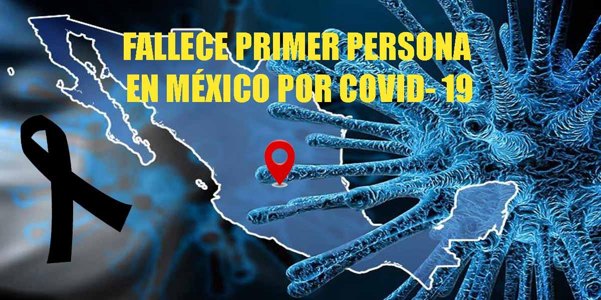 Muere primer persona en México