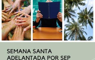 SEMANA SANTA ADELANTADA POR SEP PORTADA