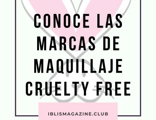 MAQUILLAJE LIBRE DE CRUELDAD ANIMAL CONOCE LAS MARCAS